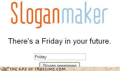 FRIDAY Fun Fun Fun future Rebecca Black slogans Songs - 4562629376