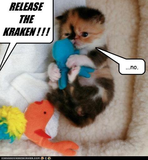 RELEASE THE KRAKEN ! ! ! ...no.