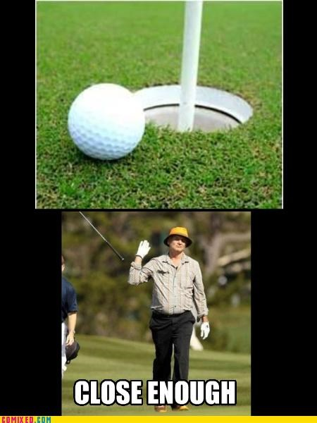 bill murray,caddy shack,Close Enough,golf,lol,sports