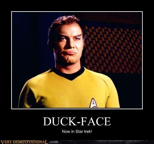 DUCK-FACE Now in Star trek!