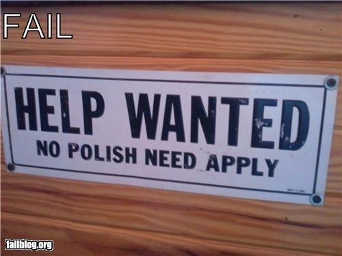 apply within,failboat,help wanted,racist,signs