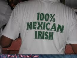 100 irish Mexican shirt St Patrick's Day