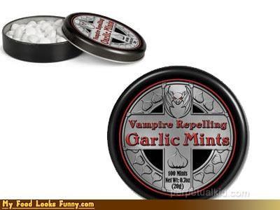 garlic,mints,nasty,vampire repelling