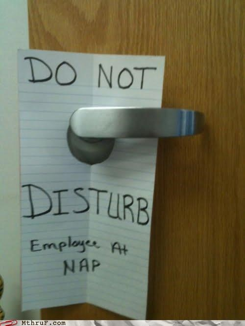do not disturb,door,employee,nap,note,slacking off,sleep