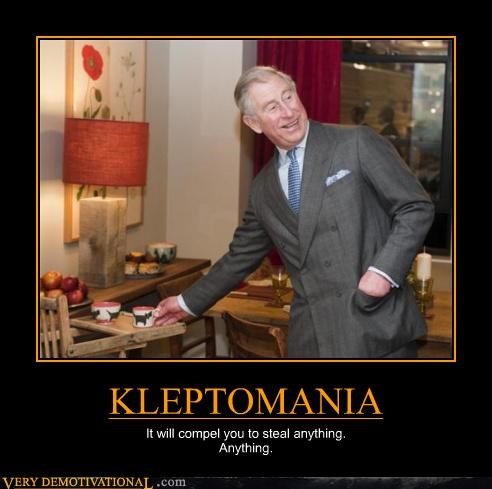 KLEPTOMANIA It will compel you to steal anything. Anything.
