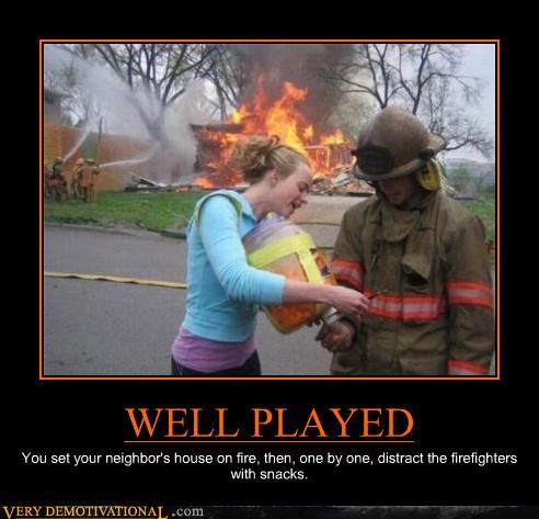 good plan,smart,firefighter,distraction,snacks