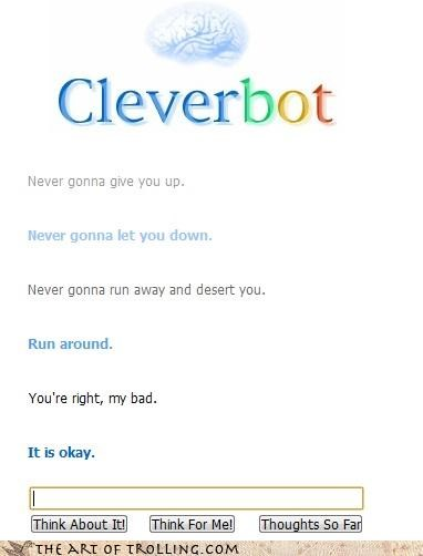 Cleverbot,correction,lyrics,rick roll