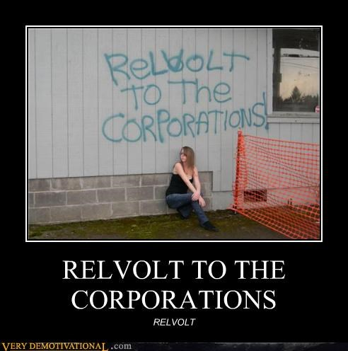 RELVOLT TO THE CORPORATIONS RELVOLT