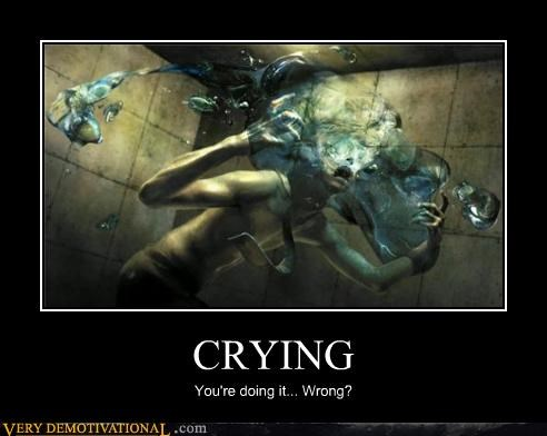 crying water wrong