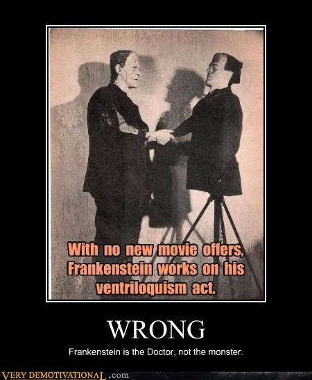 frankenstein monster Ventriloquism wrong