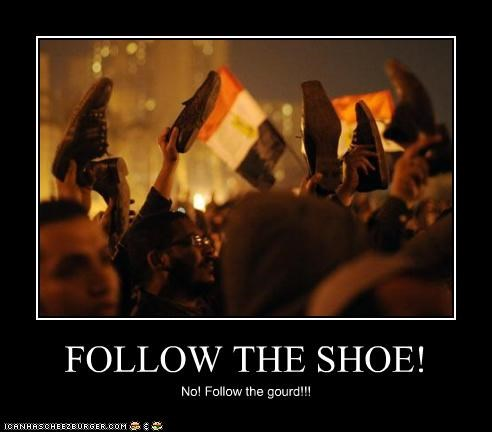 FOLLOW THE SHOE! No! Follow the gourd!!!