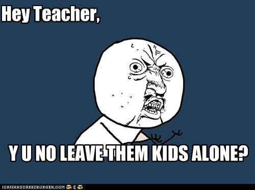 pink floyd,teacher,the wall,Y U No Guy