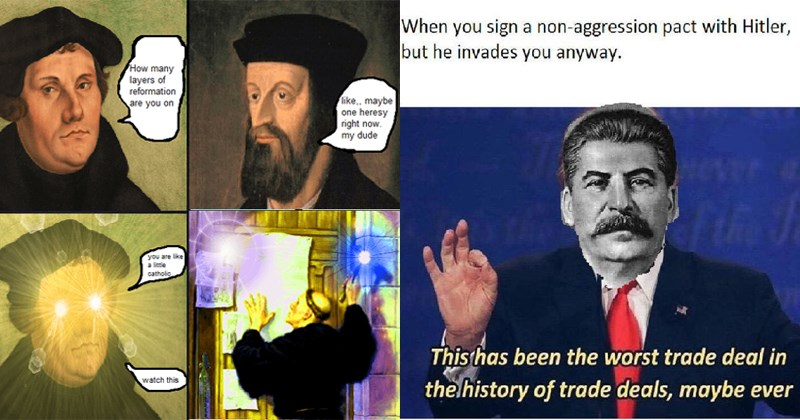Funny history memes, stalin, germany, russia, hitler, gaul, roman empire.