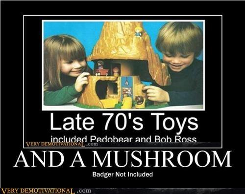 mushroom mushroom,badger badger,toys
