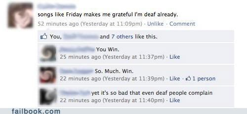 deaf,epic win,FRIDAY,Rebecca Black