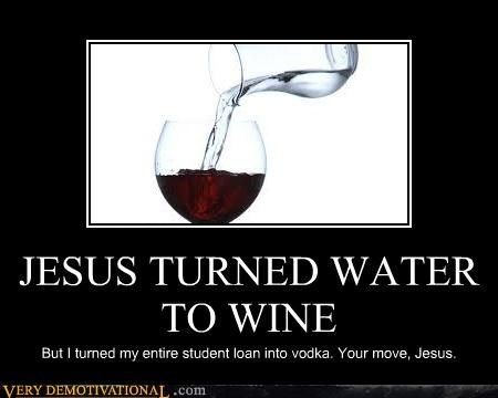 awesome jesus vodka water wine - 4577734656