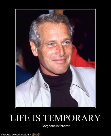 actor,celeb,demotivational,funny,Paul Newman