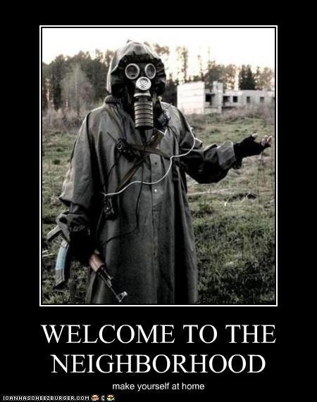 WELCOME TO THE NEIGHBORHOOD make yourself at home