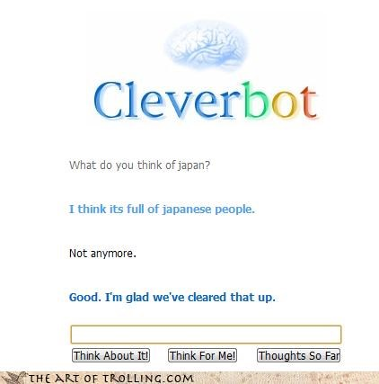 cleared that up,Cleverbot,Japan,omg,puns,too soon,Tsunami,underwater