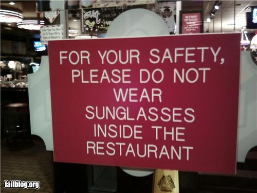 g rated,oddly specific,restaurant,signs,sunglasses