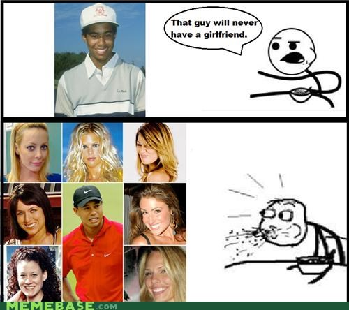 cereal guy,he will never have a girlfriend,Rage Comics,Tiger Woods,too many girlfriends