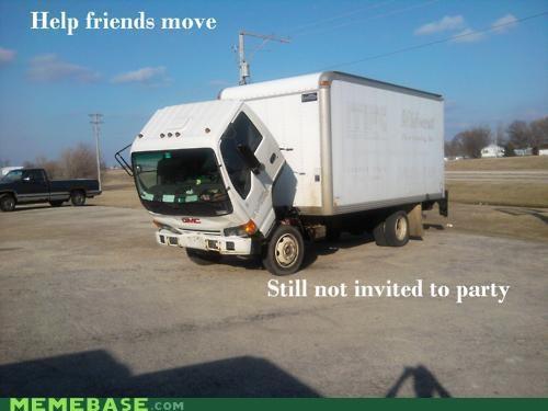 Memes not invited Sad Truck truck - 4581224704