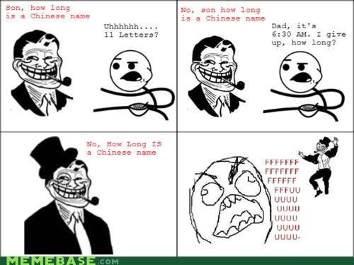 chinese,how long,name,troll dad