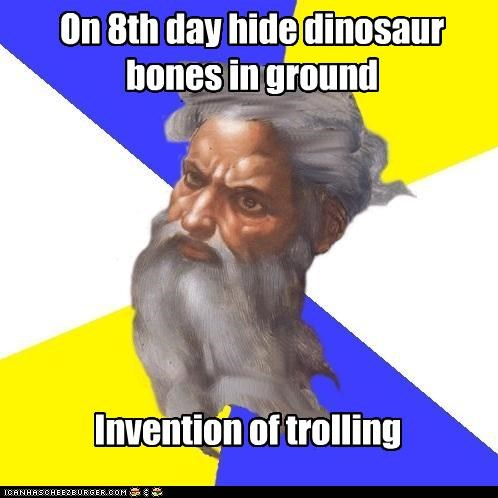 bones,dinosaur,invention of trolling,Troll God