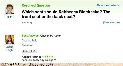FRIDAY Memes Rebecca Black Yahoo Answer Fails - 4585109504