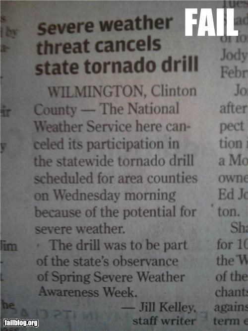 articles,drills,failboat,irony,newspaper,tornados,weather,weather service