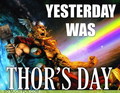 comic,marvel,meme,Rebecca Black,similar sounding,Thor,thors-day,Thursday