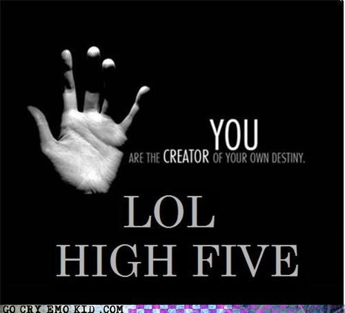 creator destiny emolulz emotivational high five up top you - 4586592256