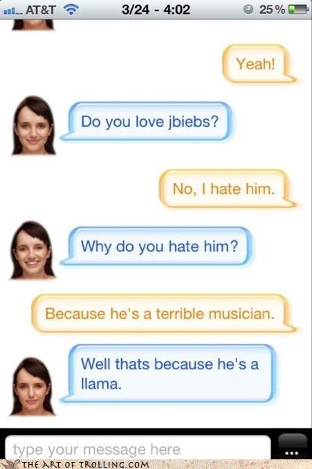 Cleverbot hate justin bieber llamas musicians terrible - 4587318272