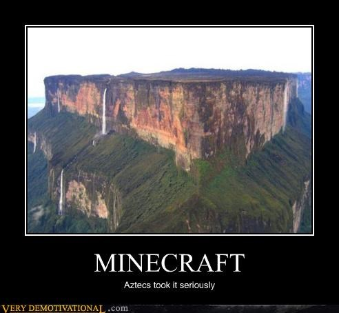 MINECRAFT Aztecs took it seriously