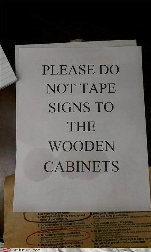 cabinet,passive aggressive,please,signs,tape