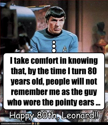 actor,birthday,celeb,funny,Hall of Fame,Leonard Nimoy,sci fi,Star Trek