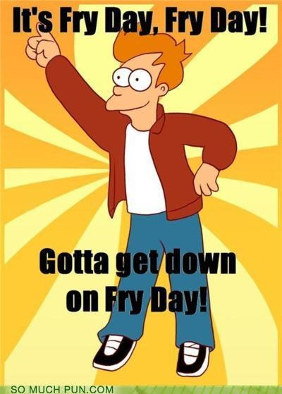 31st century FRIDAY fry futurama homophones literalism meme parody Rebecca Black single song - 4589185536