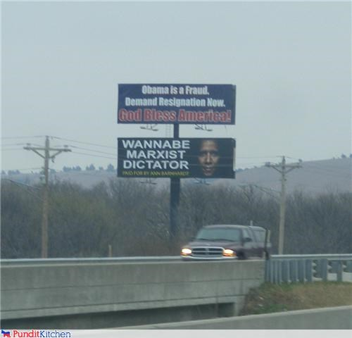 barack obama,billboards,conservatives,dictators,idiots,Marxism,presidents,signs