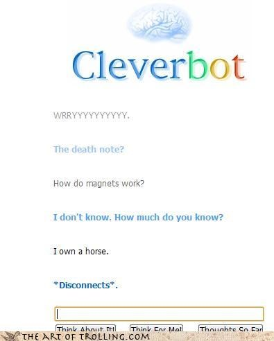 Cleverbot death note disconnect i own a horse magnets - 4590374656