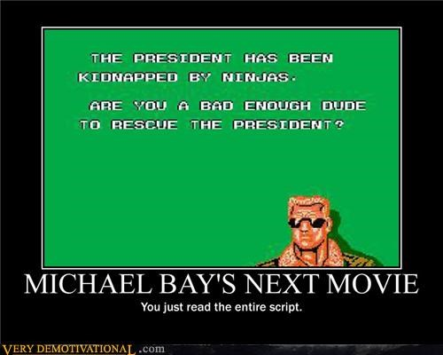 bad dudes with attitudes Michael Bay ninjas president