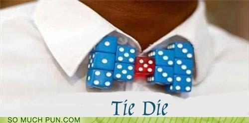 dice,die,double meaning,homophone,literalism,misinterpretation,tie,tie dye
