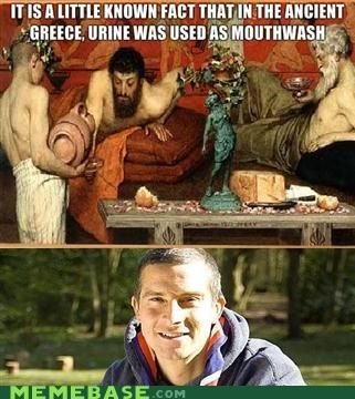 bear grylls,greeks,mouthwash,piss