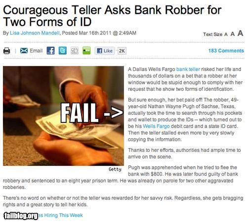 bank teller banks facepalm failboat g rated id Probably bad News robber robbery tricked him win - 4594971392