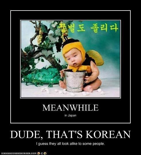 DUDE, THAT'S KOREAN