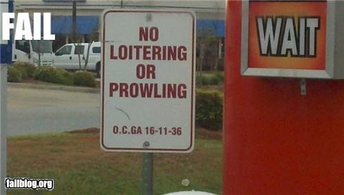 no loitering,oddly specific,signs,warning