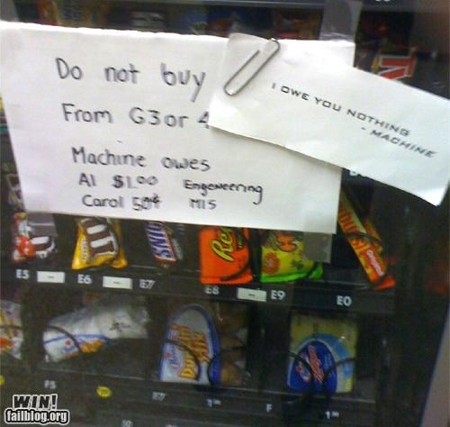 notes,retort,touché,vending machine