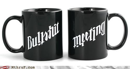 awesome BS coffee meeting mug office supplies - 4599363840