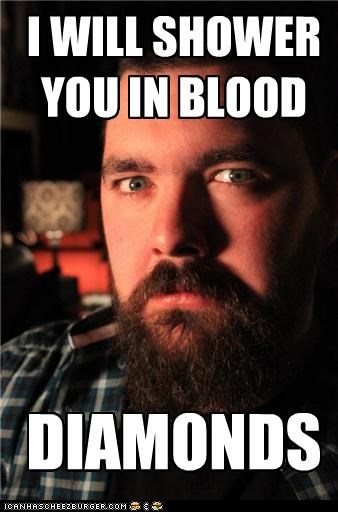 I WILL SHOWER YOU IN BLOOD DIAMONDS