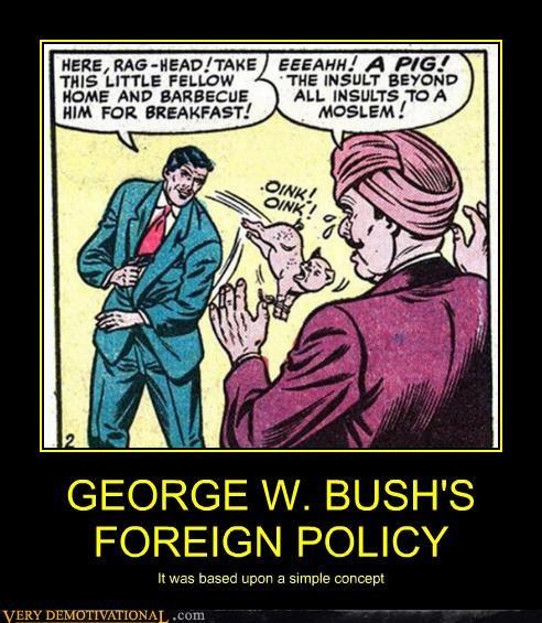 George Bush muslim racism - 4602481664