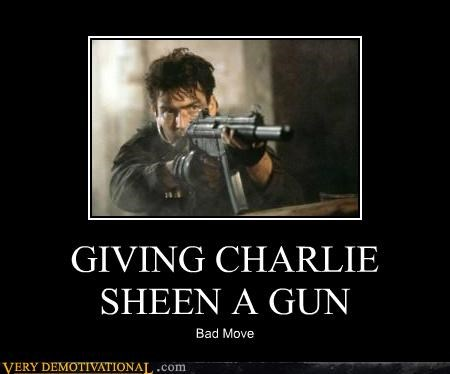 bad idea,Charlie Sheen,gun